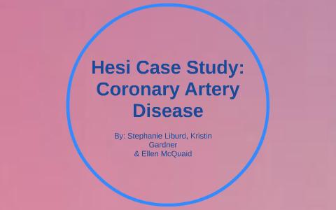 hesi case study coronary artery disease quizlet