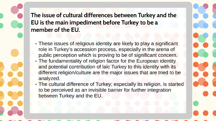 The issue of cultural differences between Turkey and the EU