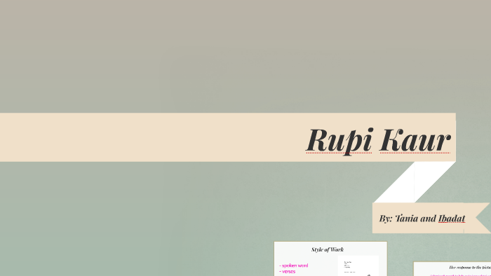 rupi kaur by ibadat grewal on prezi