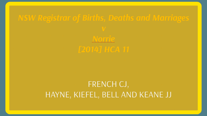 NSW Registrar of Births, Deaths and Marriages v Norrie [2014 by