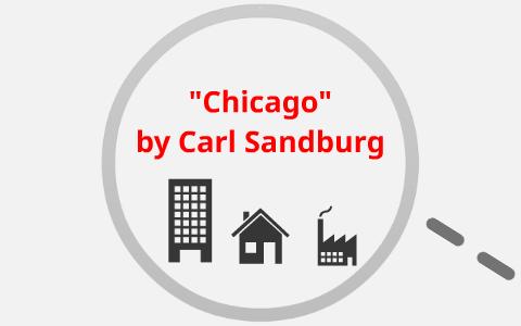 chicago poem by carl sandburg summary