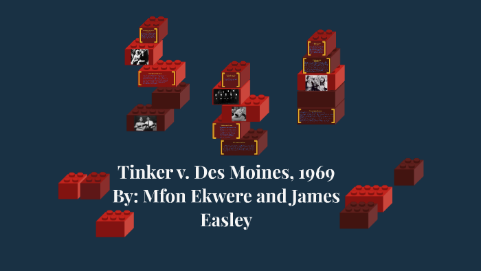 Tinker v  Des Moines, 1969 by Mfon Ekwere on Prezi