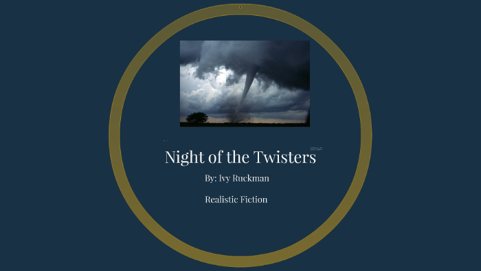 night of the twisters summary