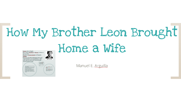 how my brother leon brought home a wife plot