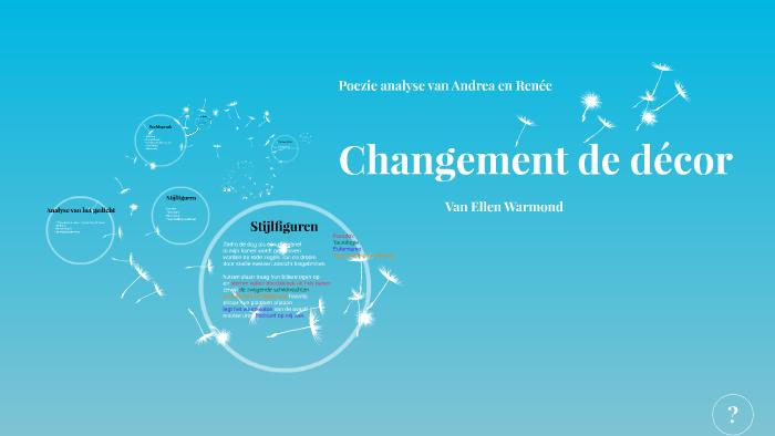 Changement De Decor By Renee Petersen On Prezi