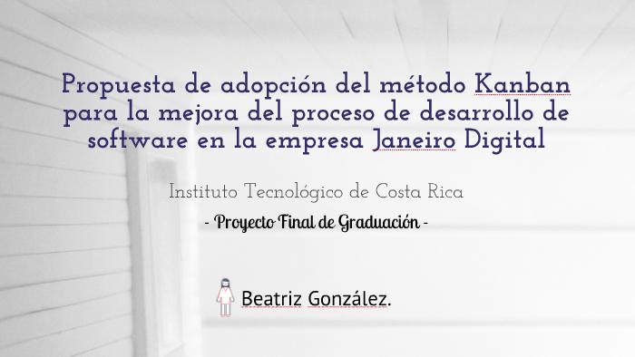 Proyecto Final Propuesta Kanban By Beatriz González On Prezi