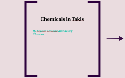 Chemicals in Takis by Erykah M on Prezi