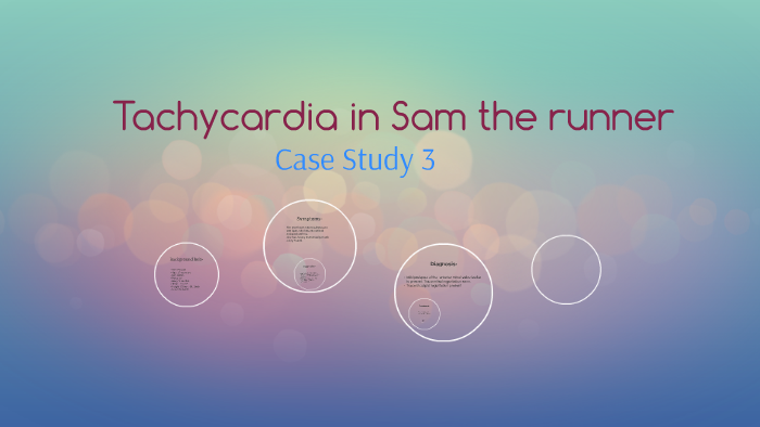 a case study on tachycardia in sam the runner answers