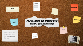Soziopathen berühmte Psychopathen: Eine