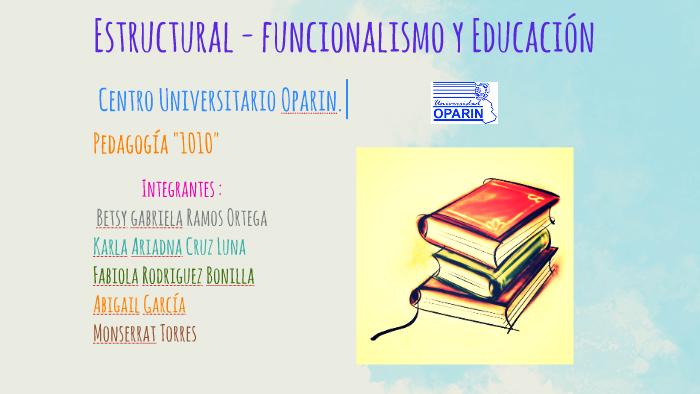 Estructural Funcionalismo Y Educacion By Betsy Ramos On Prezi