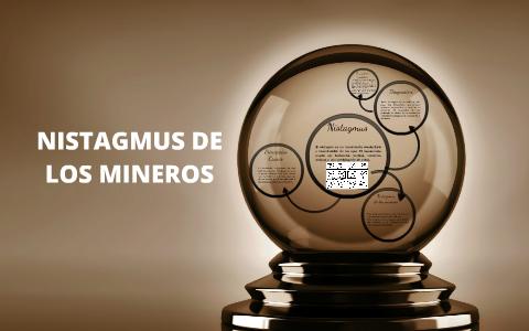 Nistagmus de los mineros tipos o clases