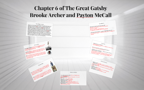 Chapter 6 of The Great Gatsby by Payton McCall on Prezi