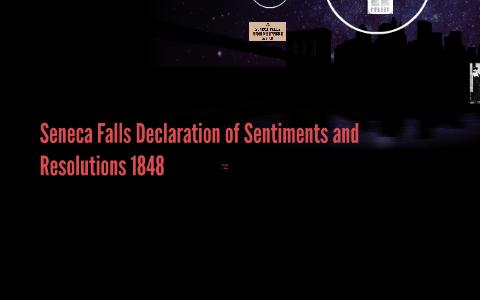 the seneca falls declaration of sentiments and resolutions