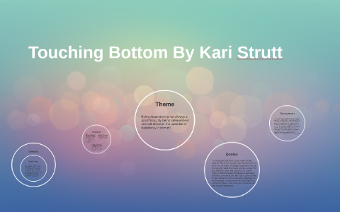 touching bottom by kari strutt essay