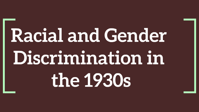 Discrimination of sex in the 1930
