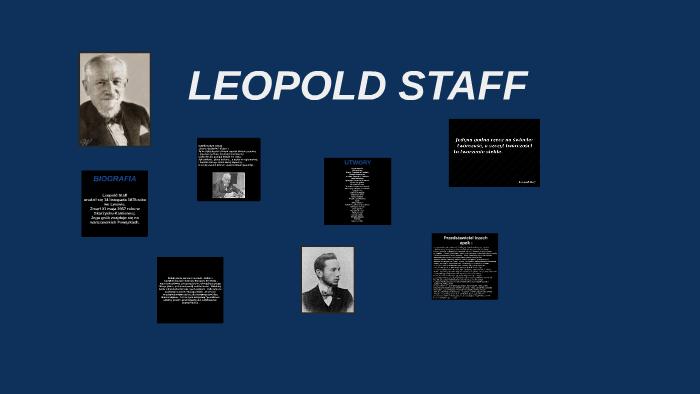 Leopold Staff By Natalia Bednarek On Prezi