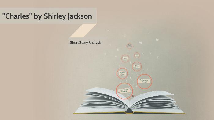 Charles Short Story Analysis By Charles Short Story On Prezi