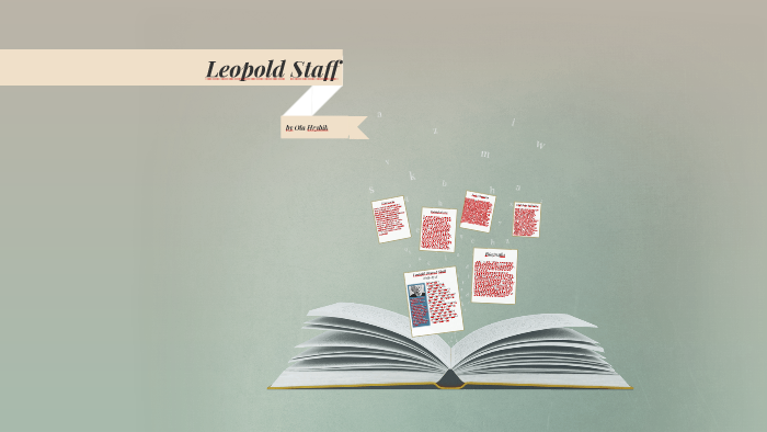 Leopold Staff By Aleksandra H On Prezi