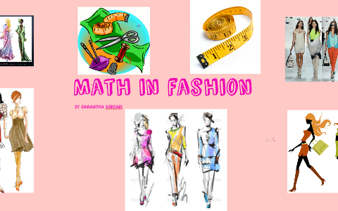 Math In Fashion By Samantha Borsari