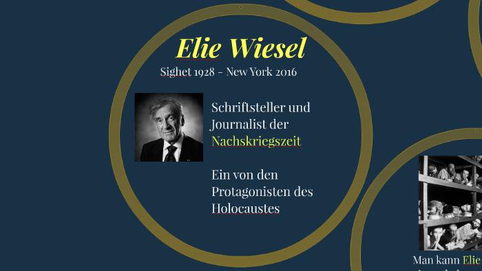Elie Wiesel By Francesca Ciccone On Prezi