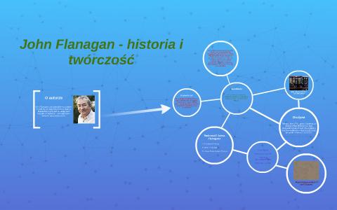 John Flanagan Historia I Twórczość By Jakub Szwerlikowski