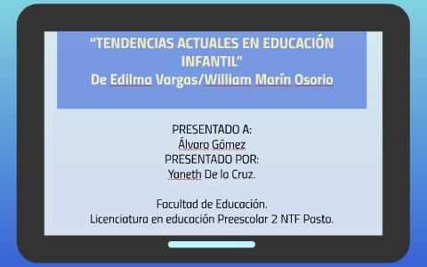 Tendencias Actuales En Educación Infantil By Mayra Huertas