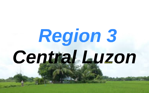 Region 3: Central Luzon by Lengy Mae Mariot on Prezi