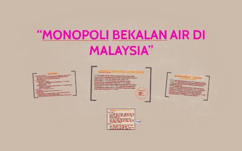 Monopoli Bekalan Air Di Malaysia By Syazwana Shaman On Prezi