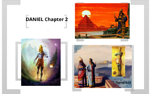 Daniel Chapter 2 by Dee Ess on Prezi