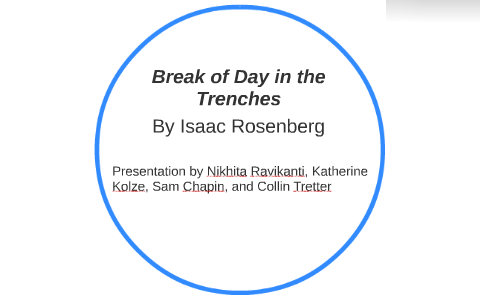 break of day in the trenches annotated