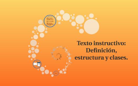 Texto Instructivo Definición Estructura Y Clasees By Prezi
