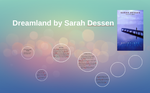 Dreamland By Sarah Dessen By Taylor Johnson On Prezi