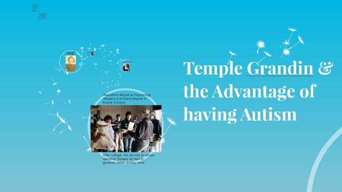 Temple Grandin & the Advantage of having Autism by Hannah