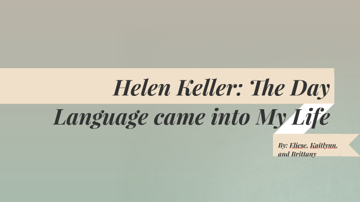 the day language came into my life