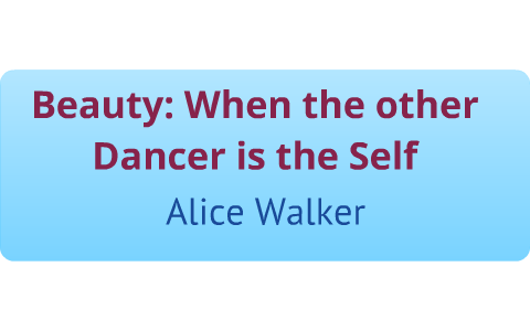 beauty when the other dancer is the self