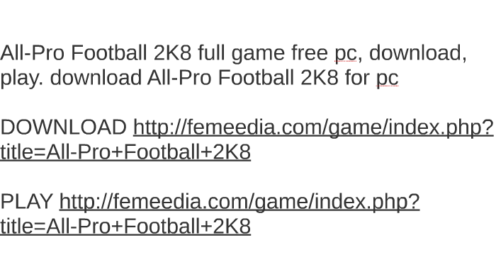 All-pro football 2k8 full game free pc, download, play. Down by.