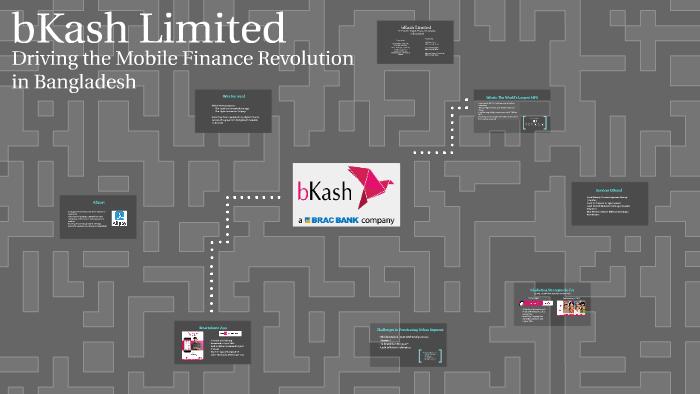 A Case Study on bKash Limited by Fahim Hossain on Prezi