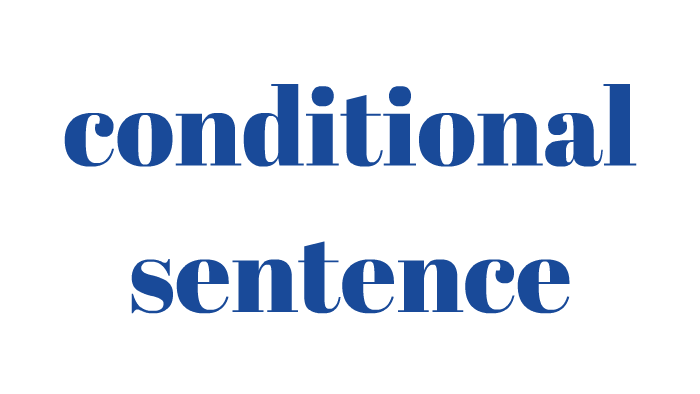 Conditional Sentences By Lil Rose On Prezi