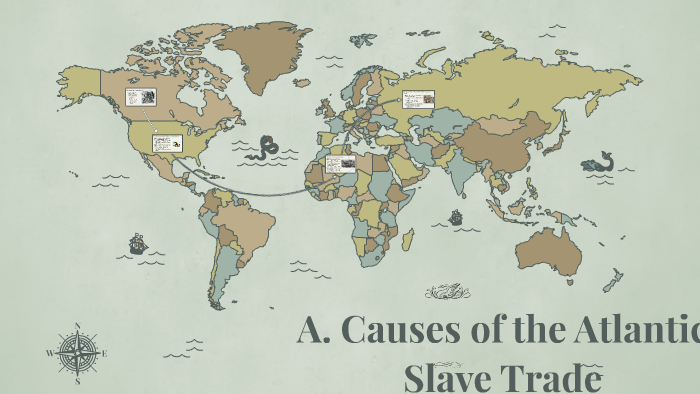 what caused the slave trade