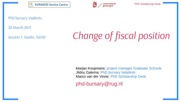 Student Helpdesk Rug.Change Of Fiscal Status Ue Bursary By Phd Scholarship Desk