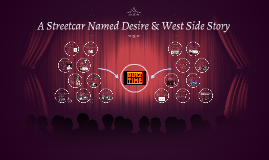 A Streetcar named Desire & West Side Story by Eléonore Deryckere