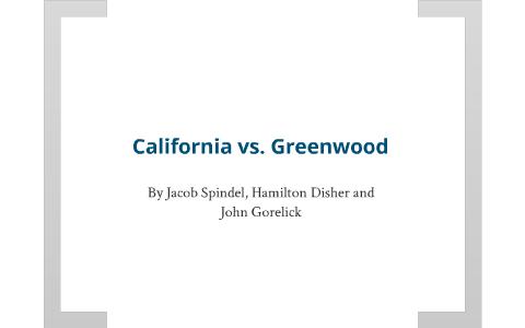 california vs greenwood