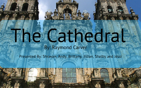 cathedral by raymond carver symbolism essay