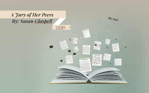 a jury of her peers by susan glaspell sparknotes