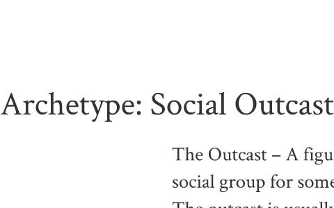 Archetype: Social Outcast & Scapegoat by Christian Harris on