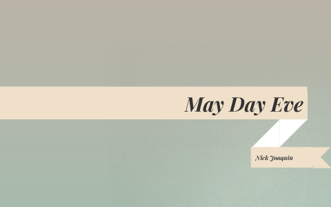 may day eve by nick joaquin characters