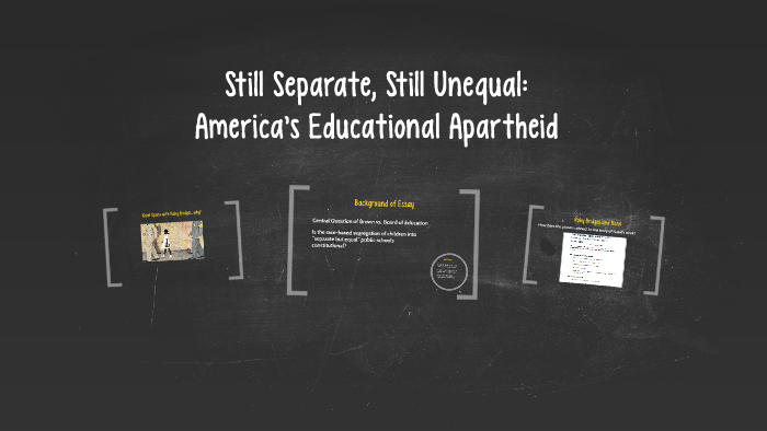 Separate And Still Unequal >> Still Separate Still Unequal By Rasheda Young On Prezi