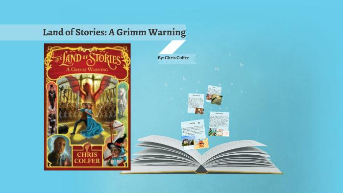 Land Of Stories A Grimm Warning By Deborah M On Prezi