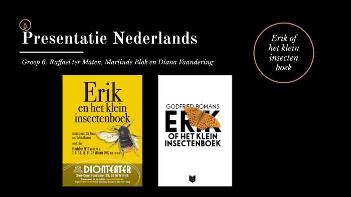 Erik Of Het Klein Insectenboek By Diana Vaandering On Prezi Next