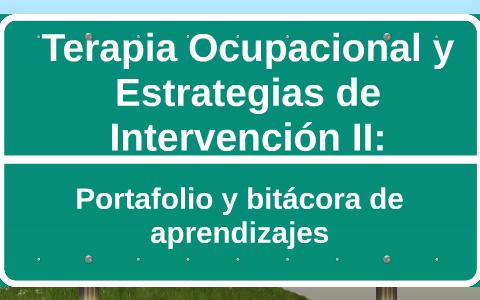 Terapia Ocupacional Y Estrategias De Intervención Ii By